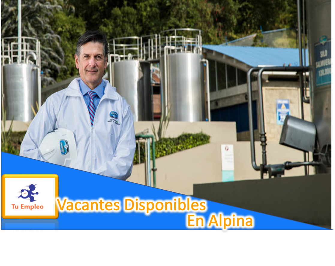 Vacantes Disponibles En Alpina