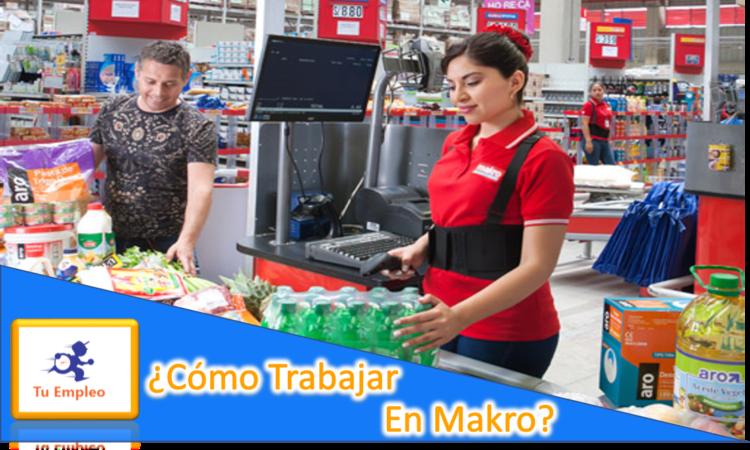 Como trabajar en Makro